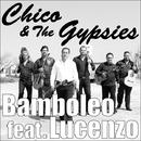 バンボレオ feat. ルセンゾ/チコ&ザ・ジプシーズ