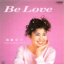 Be Love(Original Cover Art)/遠藤 京子(響子)