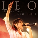 LEO ~1st Live Tour~/家入レオ