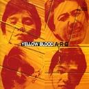 YELLOW BLOOD/A.R.B.