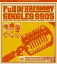 SINGLES 9905/Full Of Harmony