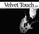 Velvet Touch/Dragon Ash
