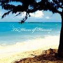 COLEZO!波の音 ハワイ/ハワイ・ビーチ・シリーズ(自然音)