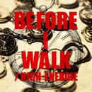 Before I Walk/HIGH-ENERGIE