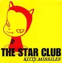 キティ ミサイル/THE STAR CLUB
