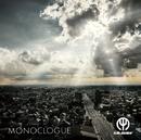 MONOCLOGUE/HARASHOW