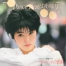 Dance Beatは夜明けまで/荻野目 洋子