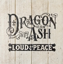LOUD & PEACE/Dragon Ash