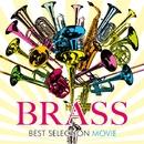 BRASS BEST SELECTION ~MOVIE~/V.A.