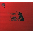 A.R.B. COMPLETE BEST 1978―1990 魂/ARB
