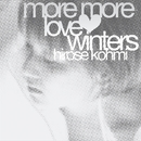 More More Love Winters/広瀬 香美