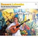 Rio de Janeiro Underground・featuring Herbie Man../Romero Lubambo