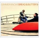 SUMMER KNOWS/ブレッド&バター