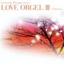 LOVE ORGEL III ラヴ・オルゴール III/ラ・ピュール・モンターニュ/La Pure Montagne
