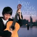 ニューヨーク・スケッチ/村治 奏一(ギター)