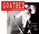 シンセスピアンズ/goatbed