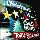 <a-head Records presents>Christmas is…/鈴木 トオル
