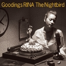 The Nightbird ~ Goodings RINA  COVERS ~/グディングス・リナ/GOODINGS RINA
