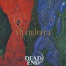 shambara/DEAD END