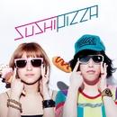 マイティDISCO/SUSHI PIZZA(やついいちろう&IMALU)