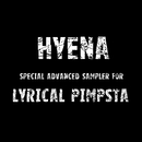 Special Advanced Sampler for LYRICAL PIMPSTA/HYENA