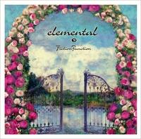 2nd Album 『elemental』/FictionJunction
