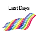 Last Days/佐久間 正英