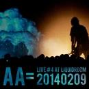 Live #4 at LIQUIDROOM20140209/AA=