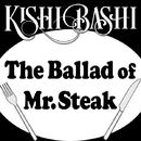 ザ・バラッド・オブ・ミスター・ステーキ/Kishi Bashi
