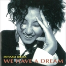 WE HAVE A DREAM/MINAKO  OBATA