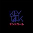エンドロール/KEYTALK