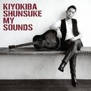 MY SOUNDS/清木場 俊介