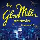 タイムレス+12/Glenn Miller