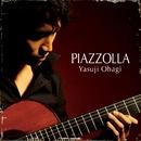 ASTOR PIAZZOLLA ~アストル・ピアソラ作品集~/大萩 康司(ギター)