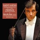 サン=サーンス:交響曲 第3番 ハ短調 作品78「オルガン付」他/マルチェロ・ロータ指揮、チェコ・ナショナル交響楽団