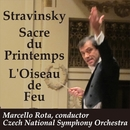ストラヴィンスキー:春の祭典/火の鳥/マルチェロ・ロータ指揮、チェコ・ナショナル交響楽団、アレシュ・バールタ(オルガン)