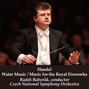 ヘンデル:水上の音楽/王宮の花火の音楽/ラデク・バボラーク指揮、チェコ・ナショナル交響楽団