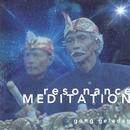 Resonance Meditation~共鳴瞑想/ゴング・グラダグ