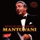 ムード・ミュージックの元祖、マントヴァーニの魅力/シャルメーヌ(DISC 1)/マントヴァーニ・オーケストラ