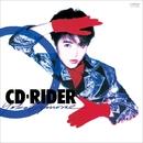 CD-RIDER/荻野目 洋子
