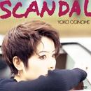 SCANDAL/荻野目 洋子