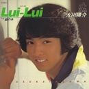 Lui - Lui/太川 陽介