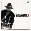 BALLAD 2 '83~'86/サザンオールスターズ