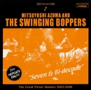 Seven & Bi-decade The Great Victor Masters 2003-2006/吾妻 光良 & The Swinging Boppers