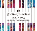 FictionJunction 2010-2013 The BEST of Yuki Kajiura LIVE 2/梶浦 由記/FictionJunction