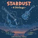 スターダスト ~4 Strings~/オータサン/OHTA-SAN(HERB OHTA)