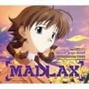 「MADLAX」エンディングテーマ inside your heart/FictionJunction YUUKA