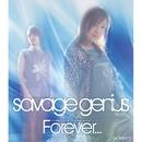 「エレメンタルジェレイド」オープニングテーマ Forever…/savage genius