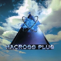 「MACROSS PLUS」ORIGINAL SOUNDTRACK