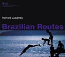 Brazilian Routes/Romero Lubambo